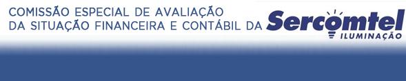 Comissão Especial de Avaliação da Situação Financeira e Contábil da Sercomtel Iluminação